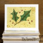 Holly and Berries Artisan Card by Tish and Mike Bachleda
